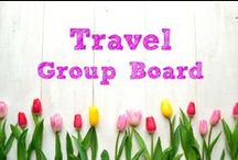Travel ~ Group Board / ********Currently this board is closed to new contributors.