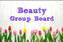 Beauty ~ Group Board / ********Currently this board is closed to new contributors.