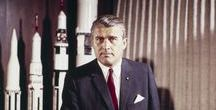 Wernher von Braun / I collect his space ships, experiments, knowledge and everything that is concerned with these.