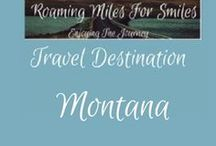 Travel USA Montana / Montana Travel Destinations| things to do | Montana Vacations | Must see Montana | RVing | http://roamingmilesforsmiles.com | to be added as collaborator join Facebook Group Traveling Pinners