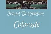 Travel USA Colorado / Colorado Travel Destinations| things to do | Colorado Vacations | Must see Colorado  | RVing | http://roamingmilesforsmiles.com | to be added as collaborator join Facebook Group Traveling Pinners