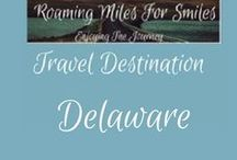 Travel USA Delaware / Delaware Travel Destinations| things to do | Delaware Vacations | Must see Delaware | RVing | http://roamingmilesforsmiles.com | to be added as collaborator join Facebook Group Traveling Pinners