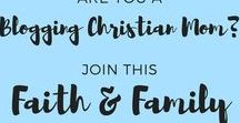 Faith & Family /  Pins related to Christianity, faith and family life (marriage, homemaking, parenting).