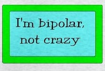 Bipolar / Someone very near & dear to me suffers from Bipolar Disorder.  / by Julie Copeland