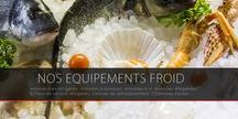 Notre Equipement FROID / Retrouvez ici tous les produits d'équipement de cuisines professionnelles de notre gamme froid.