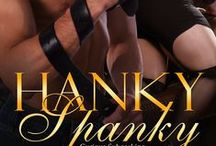 Hanky Spanky / Inspiration for my new release Hanky Spanky, due out on March 9th, 2015.