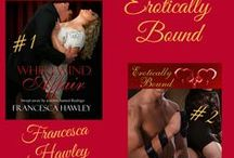 Erotically Bound - the Series / Erotic romance series which includes Whirlwind Affair, Hanky Spanky, and Controlling Interest.
