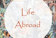 Expat Life | Living Abroad / Expat life is not a vacation. Living in foreign countries is interesting, but it is not all adventure and romance, at least not all the time.