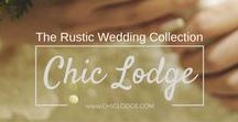 Rustic Wedding / Your perfect wedding is a click away. The Rustic Wedding Collection at www.ChicLodge.com