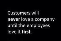 CUSTOMER SERVICE / If we don't take care of the customer, someone else will.
