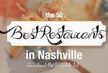 Best Nashville Restaurants / by Nicki Robins