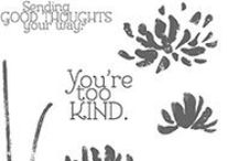 SU! Too Kind / Inspirations gathered for use with SU! Too Kind stamp set.
