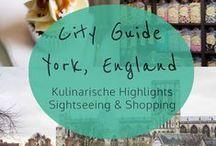 York - Yorkshire - England / Reise, kulinarische Tipps & City Guide für York, England