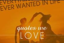 Quotes we love