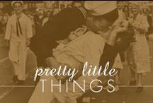 Pretty Little Things / by Inspired Silver