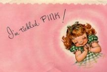 Tickled Pink! / by Tattered Lace and Roses