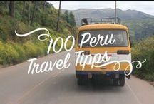 100 Peru Travel Tipps / Auf dieser Pinnwand, findest du Planungshilfen für deine Peru-Reise!