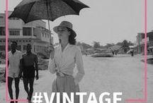 #Vintage / Porque na moda, nada morre, tudo se renova.