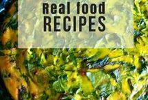 Real Food Recipes / Made from scratch with real ingredients