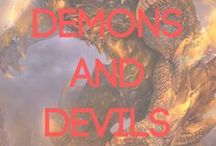 Demons / I'm giving Demons their own board because I'm terrified of offending them. Flame wielding, power surging, long suffering denizens of the Abyss.