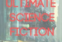Science Fiction / Future technologies will make present day look as primitive as cave dwellers seem to us now. Take a spaceship and blast free of the constraints of our time to discover the universe beyond.