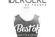 """Best Of Layette & Fêtes / Le Magazine n°10 """"Best Of Layette & Fêtes"""" de Bergère de France vous présente 33 modèles phares de ces dernières années dans la catégorie layette et pull de soirée.  Pour vous, nous les avons retravaillés dans de nouvelles matières comme la CALINOU ou la LUMIS, mais aussi réactualisés avec une adaptation des formes, des tailles et une nouvelle customisation. A vos aiguilles !"""