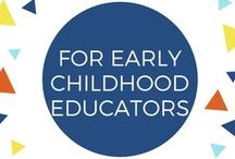 For Early Childhood Educators / Resources and articles for Early Childhood Educators (ECE)
