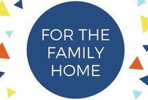 For the Family Home / Resources for family homes; decor, hacks, tricks, inspiration, etc.