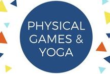 Physical Games & Yoga for Children / Gross / large motor games for children to play outside--or inside when the weather is bad! Yoga for exercise and learning to be present.