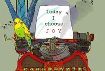 Choose Joy! / by Karen Sermersheim