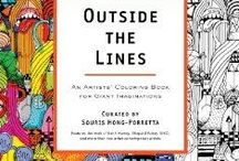 OUTSIDE THE LINES: An Artists' Coloring Book For Giant Imaginations / 'Outside the Lines' features line drawings from 100+ creative masterminds and is published by Perigee (Penguin USA).  My daughter, Lulu, inspired this project.  bit.ly/OTLBOOK