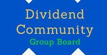 Dividend Community Group Board / Welcome to the Dividend Community Group Board! Pins on dividends, passive income, saving money, making money, investing, debt, and frugal living. Make sure to repin once for every pin you add. Please keep pins on topic or they will be deleted. To contribute to this board, follow the board, follow me, and email me at dividenddaze1@gmail(dot)com.