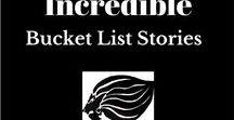 Incredible Bucket List Stories / Stories of people accomplishing their bucket list dreams!