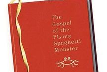 The Church of the Flying Spaghetti Monster / Today's fastest growing carbohydrate-based religion. We worship at the altar of pasta and to Bobby Henderson who got his start as a prophet in 2005, shortly after the Flying Spaghetti Monster appeared before him, and disclosed that He was the true creator of the universe.  What do we stand for? ALL THAT IS GOOD.  What are we against? ALL THAT ISN'T GOOD.