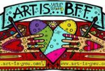 Art Is...Your BFF / Celebrating life and art with our BFFs / by Art-Is Mixed Media Art Retreats