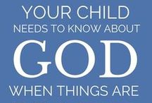 Christian Parenting Tips / Tips and advice on how to raise your children in a Christian home.