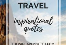 Travel | Inspirational Quotes / Inspirational travel quotes to live by. Focus on travel inspiration, travelling, adventuring & living in the moment.