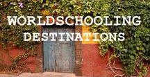 Worldschooling Destinations