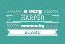 A very Harper Community Board / The complex musings of Harper Ladies online.