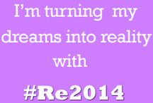 The #Re2014 Project / The #Re2014 Project is all about turning your dreams into reality! Find out more here: http://www.superkawaiimama.com.au/?p=12398 *When adding Pins to this board, please include a description of what the image is and what it means to you in terms of our project. EG: #ReEvaluate My Spending. #Re2014 *