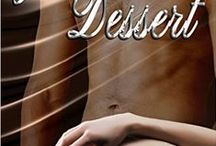 Just Dessert /  Standing in for a friend who runs an escort service, Kat agrees to accompany one man for one night. How hard could it be? All I have to do is smile and look pretty.   After his last girlfriend left a bad taste in his mouth for commitment, Damon nixes the idea of a relationship. He simply orders and pays for what he needs. Why ask for the full menu when you can just order dessert?  A chance meeting, a book club and a penchant for dessert will change everything.  / by Kelly Collins Author