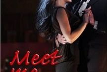 Meet Me On the Dance Floor / Hot little novella full of romance. / by Kelly Collins Author