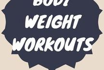 Bodyweight Workouts / Bodyweight/At Home workouts