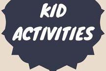Kid Activities / Fun activities to do with your kids
