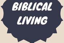 Biblical Living / biblical living