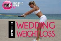 Wedding Workouts & Diet / by Michelle Marie Fit
