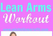 Arms Workout Videos / by Michelle Marie Fit