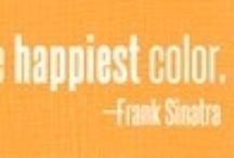Orange is the Happiest color! / by Karisa Friend