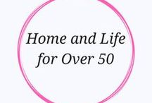 Home & Lifestyle ideas / home decorating, renovations, lifestyle, women over 50, empty nest