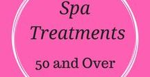 Spa Treatments 50 and Up / Spa and health treatments for women, women over 50